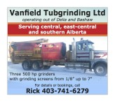 Vanfield Tubgrinding Ltd operating out of Delia and Bashaw