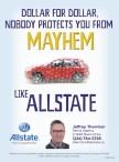NOBODY PROTECTS YOU FROM MAYHEM LIKE ALLSTATE