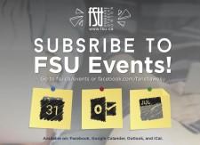 SUBSRIBE TO FSU Events!