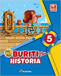 BURITI PLUS - HISTÓRIA 5º Ano (1ª EDIÇÃO)