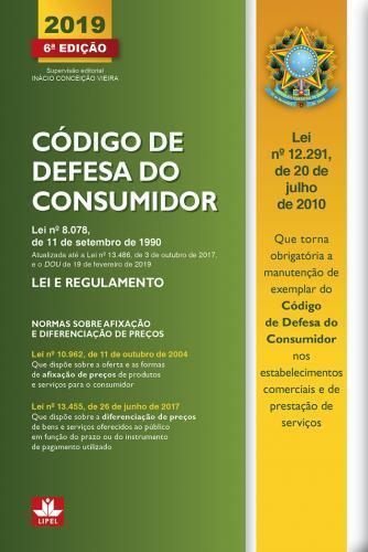 CÓDIGO DE DEFESA DO CONSUMIDOR 2019 - LEI E REGULAMENTO
