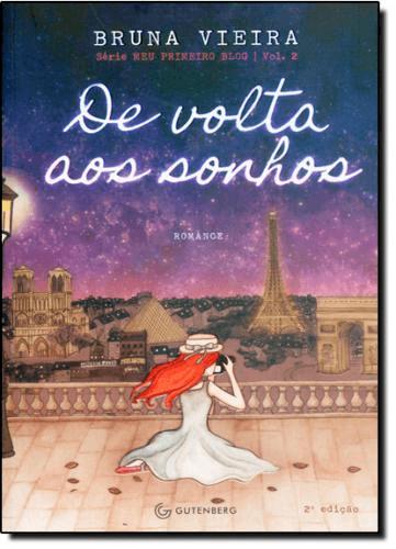 DE VOLTA AOS SONHOS - VOL.2 - SÉRIE MEU PRIMEIRO BLOG