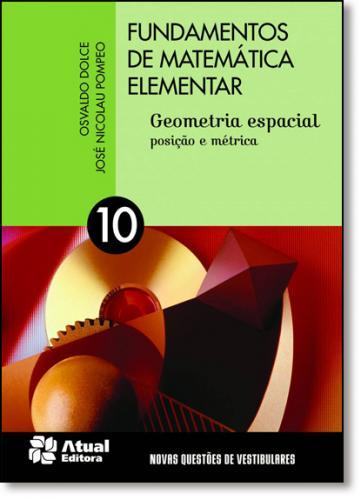 FUNDAMENTOS DE MATEMÁTICA ELEMENTAR - VOLUME 10.