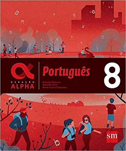 GERAÇÃO ALPHA – PORTUGUÊS 8º Ano