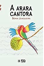 A ARARA CANTORA