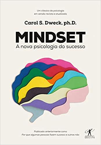 Mindset: A nova psicologia do sucesso(Português) Capa comum – 24 Janeiro 2017