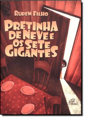 PRETINHA DE NEVE E OS SETE GIGANTES