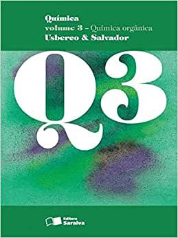 QUÍMICA VOLUME 3 – QUÍMICA ORGÂNICA