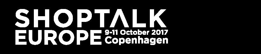 Shoptalk Europe - the nextgen commerce event