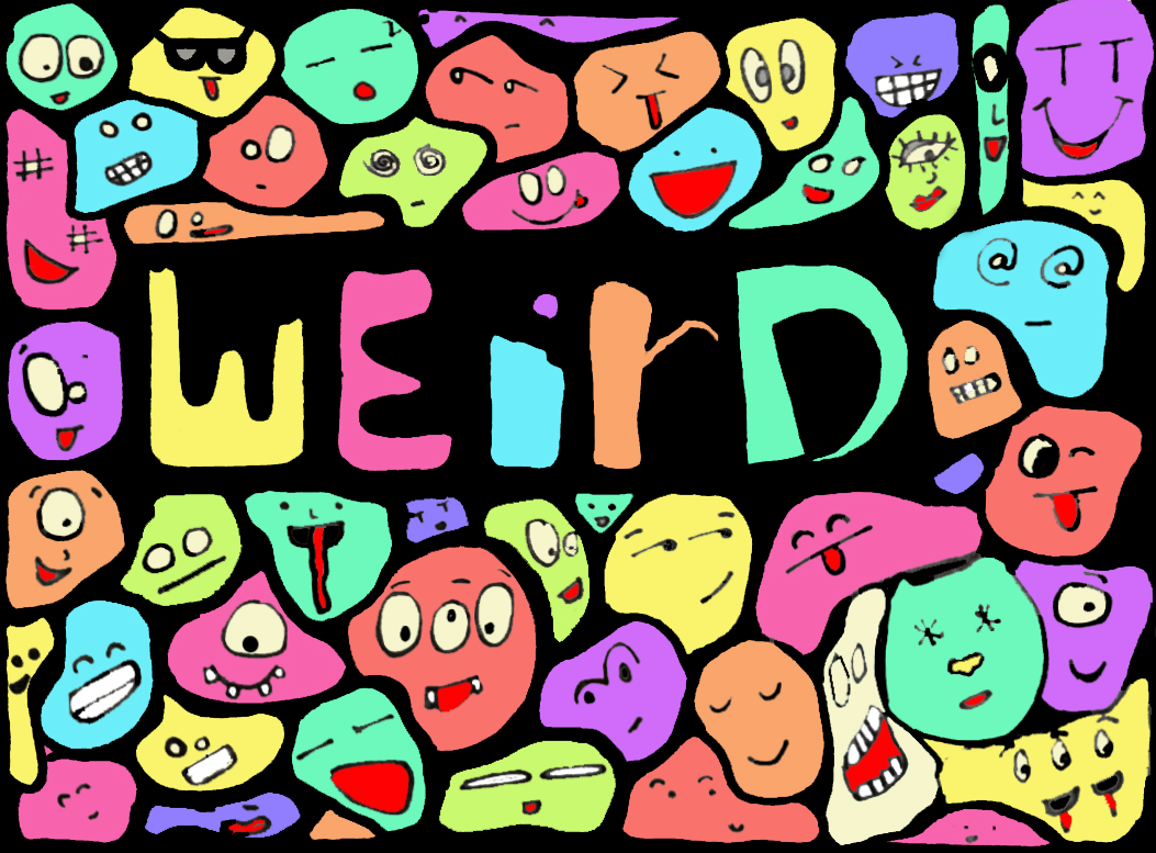 I\'m Weird Digital Art by Lomani Kochar