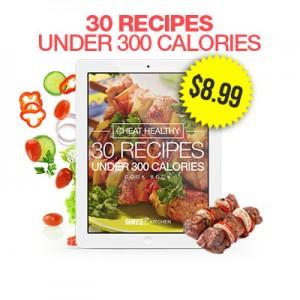 30 recipes under 300 calories