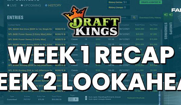 nfl-dfs-draftkings-week 2-lookahead-week 1-recap