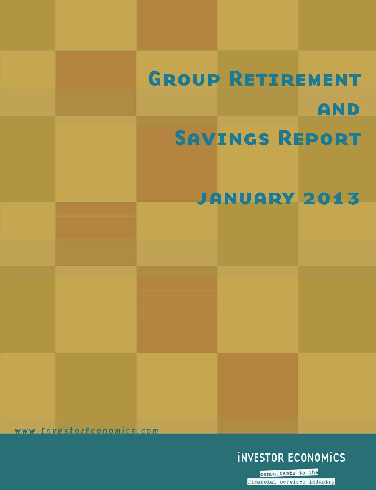 Group Retirement and Savings Report 2013
