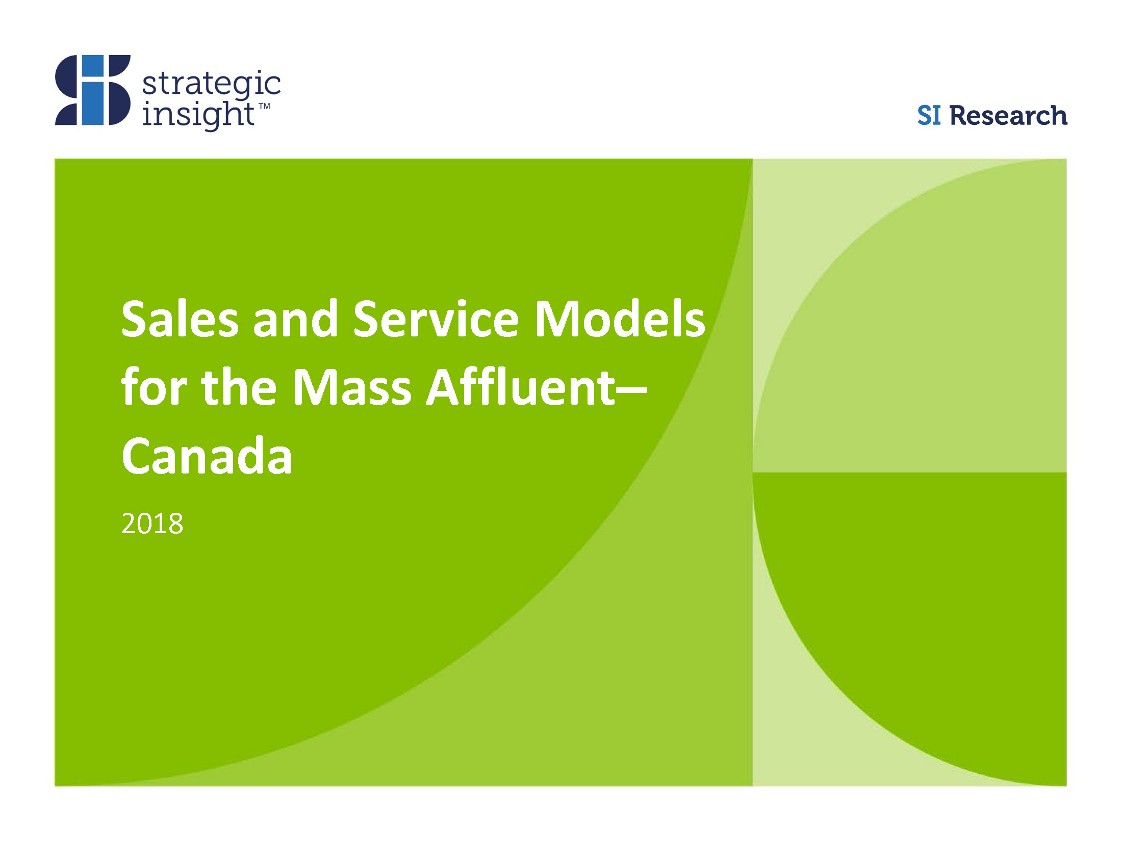 2018 Sales and Service Models for the Mass Affluent–Canada