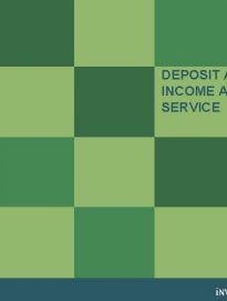 Deposit and Fixed Income Advisory Service Fall 2013