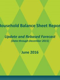 Household Balance Sheet 2016 Update and Rebased Forecast