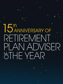 15th Anniversary of Retirement Plan Adviser of the Year