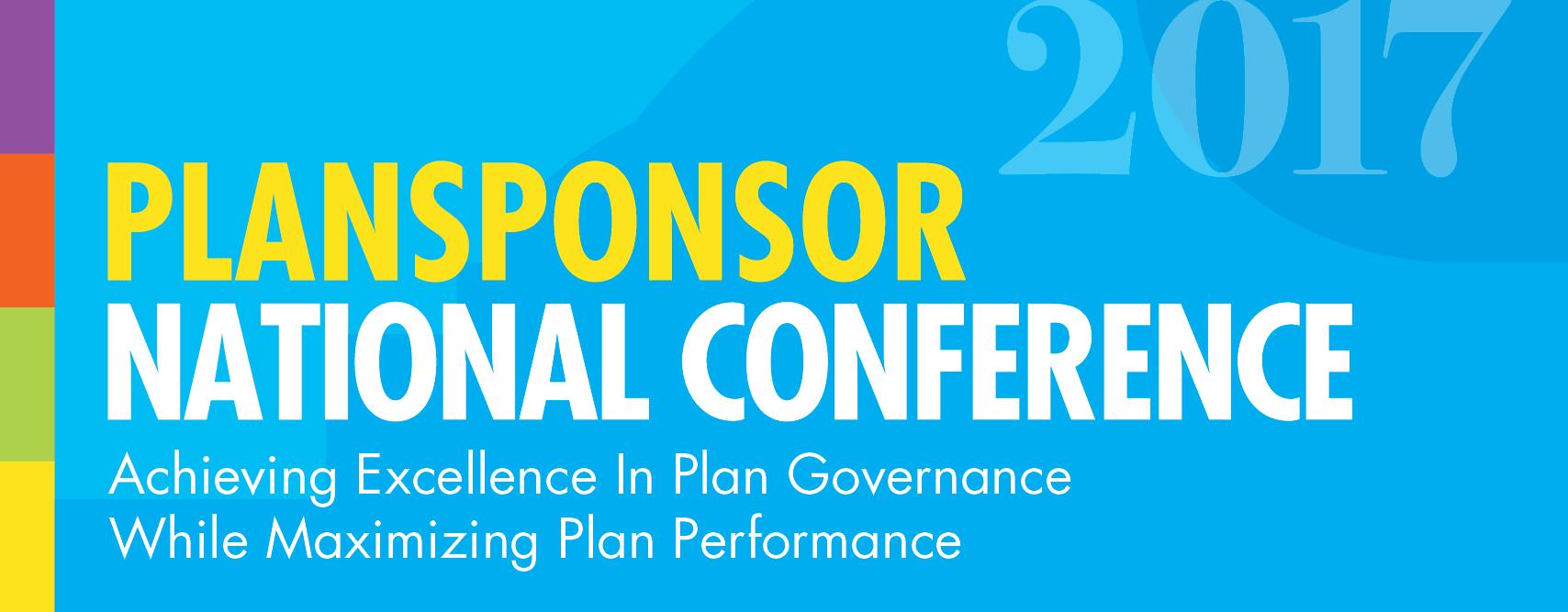 2017 PLANSPONSOR National Conference | PLANSPONSOR