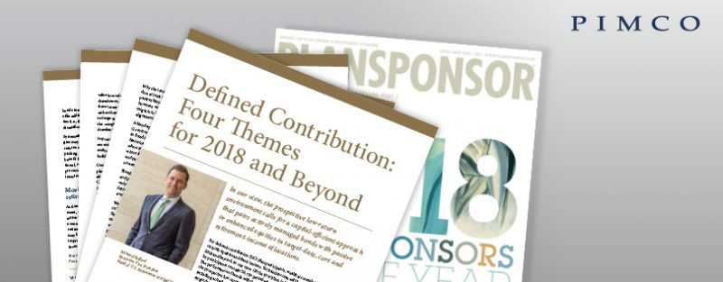 Defined Contribution:  Four Themes  for 2018 and Beyond