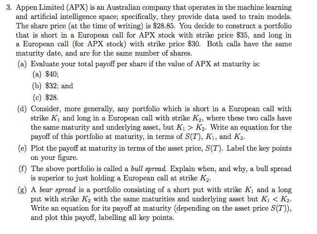 3. Appen Limited (APX) is an Australian company that operates in the machine learning and artificial intelligence space; spec