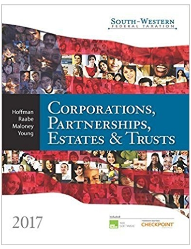 South western Federal Taxation 2017 Corporations, Partnerships, Estates and Trusts