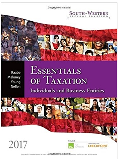 South western Federal Taxation 2017 Essentials of Taxation Individuals and Business Entities