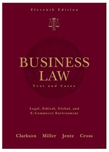 Business Law Text and Cases