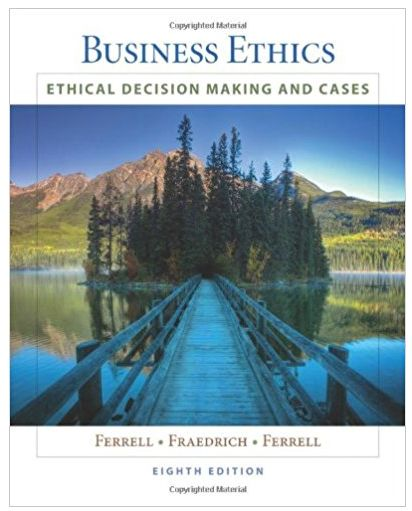 Business Ethics Ethical Decision Making & Cases