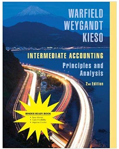 Intermediate Accounting principles and analysis