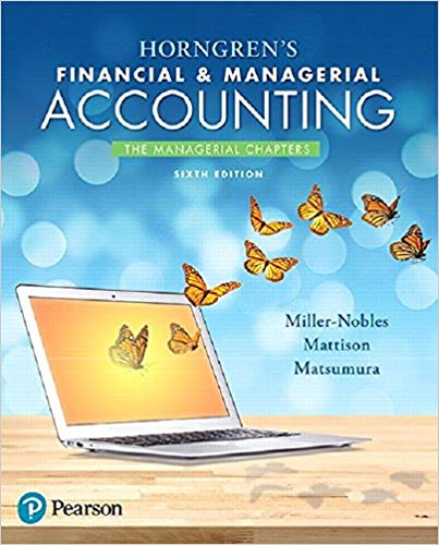 Horngrens Financial and Managerial Accounting The Financial Chapters