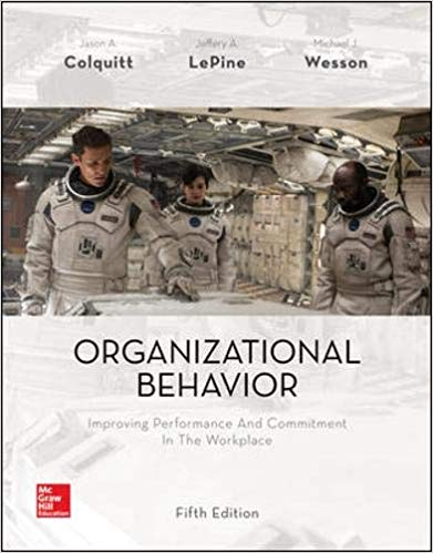Organizational Behavior Improving Performance and Commitment in the Workplace