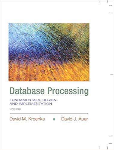 Database Processing Fundamentals, Design, and Implementation