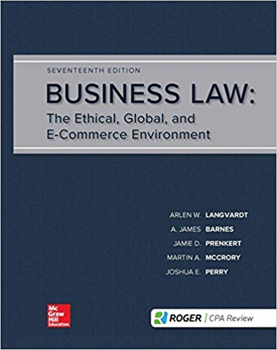 Business Law The Ethical Global and E-Commerce Environment