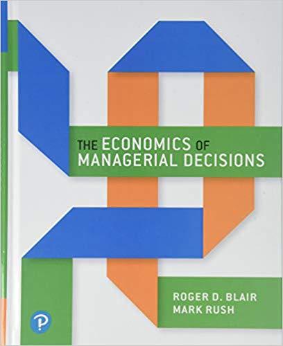 Economics of Managerial Decisions