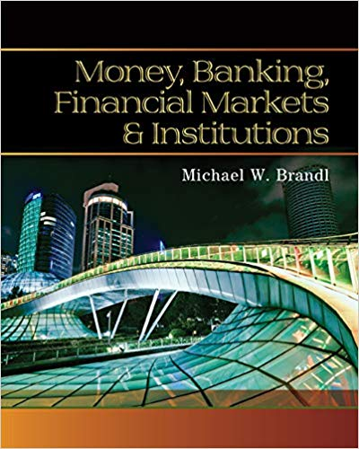 Money, Banking, Financial Markets and Institutions