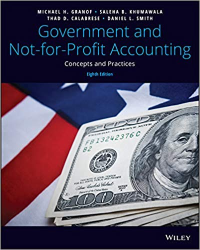 Government and Not-for-Profit Accounting Concepts and Practices