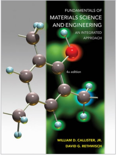 Fundamentals of Materials Science and Engineering An Integrated Approach