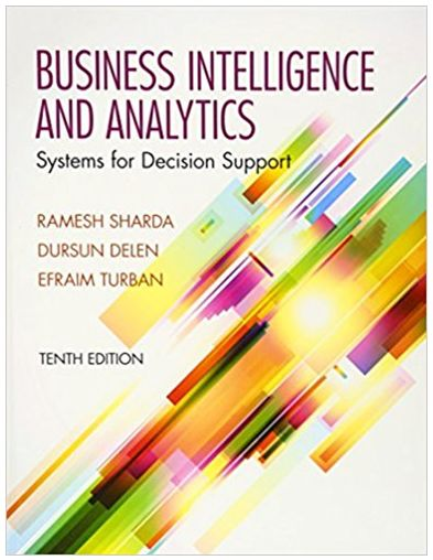 Business Intelligence and Analytics Systems for Decision Support