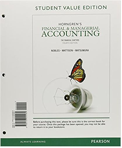 Horngrens Financial and Managerial Accounting