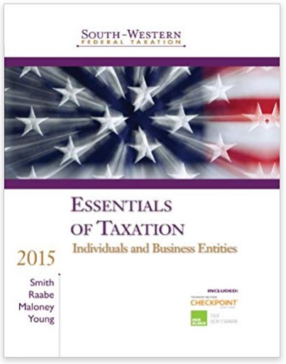 South Western Federal Taxation 2015 Essentials of Taxation Individuals and Business Entities