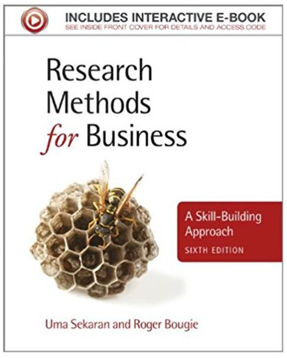 Research Methods for Business A Skill Building Approach