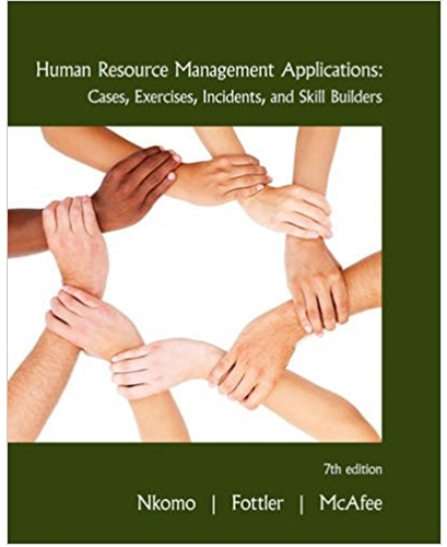 Human Resource Management Applications Cases Exercises Incidents and Skill Builders