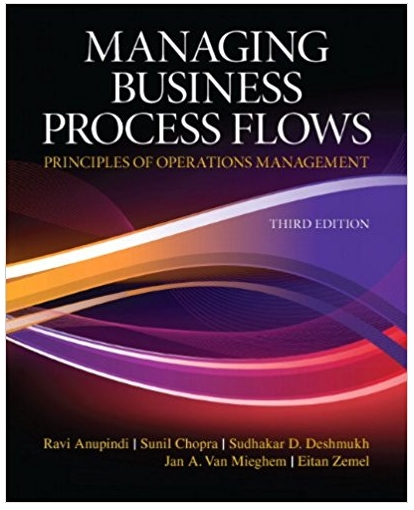 Managing Business Process Flows Principles of Operations Management
