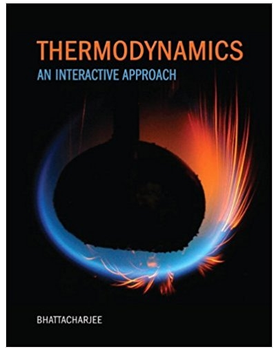 Thermodynamics An Interactive Approach