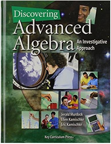 Discovering Advanced Algebra An Investigative Approach