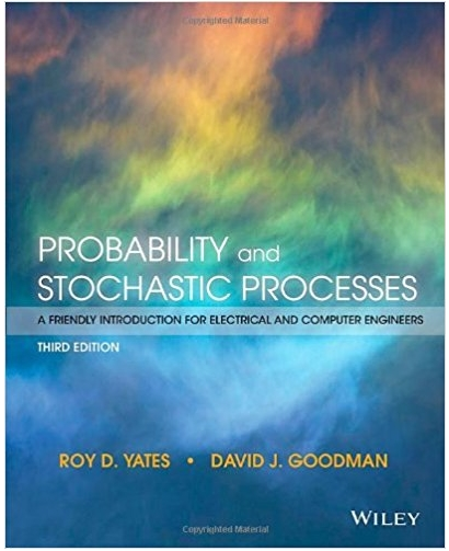 Probability and Stochastic Processes A Friendly Introduction for Electrical and Computer Engineers