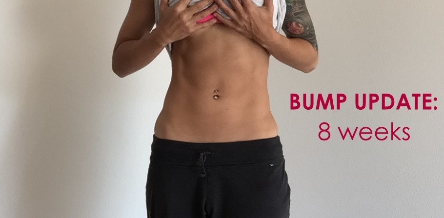 PREGNANCY: 8 Week Bump Update - Diary of a Fit Mommy