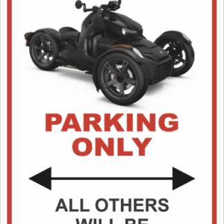 Can am Spyder Ryker Parking Sign