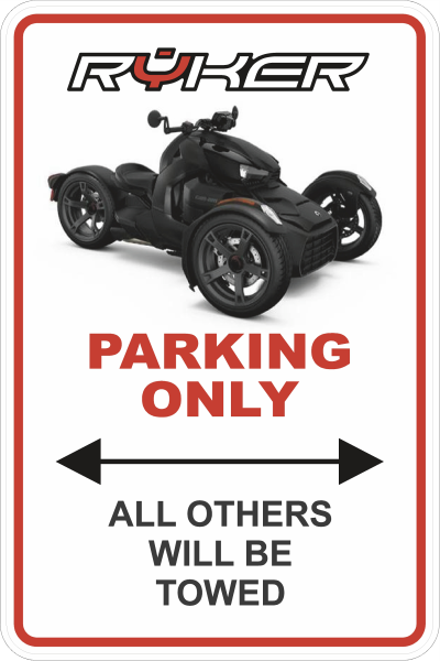 Can am Spyder Ryker Parking Sign