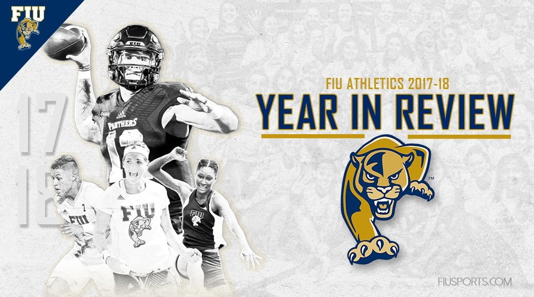 Florida International University Panthers Fiu Athletics Year In Review